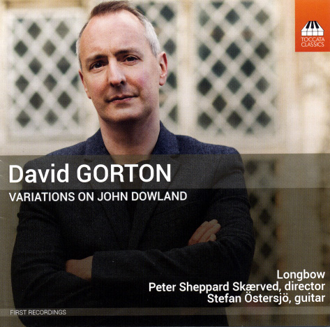David Gorton Variations on Dowland
