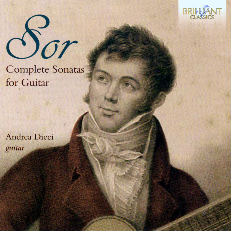 Dieci Andrea Sor Complerte Sonatas for Guitar CD