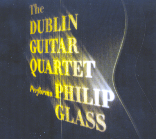 Dublin Guitar Quartet Philip Glass