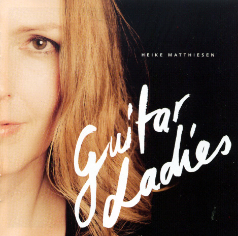 Heike Matthiesen Guitar Ladies