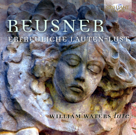 Reusner Erfreuliche Lautenlust William Waters