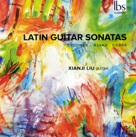 Xian Ji Liu Latin Guitar Sonatas CD